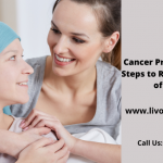 Cancer Prevention: Five Steps to Reduce the Risk of Cancer