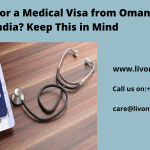Applying for a Medical Visa from Oman to India? Keep This in Mind