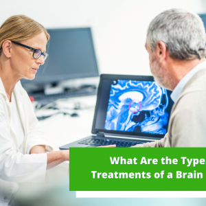 What Are the Types and Treatments of a Brain Tumour?