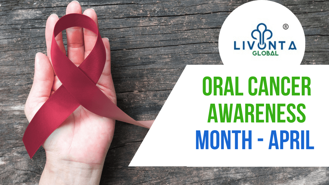 Oral Cancer Awareness Month