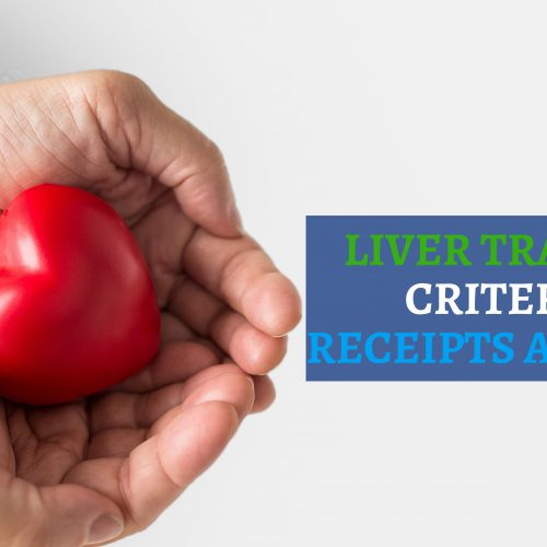 Liver transplant criteria for receipts and donors
